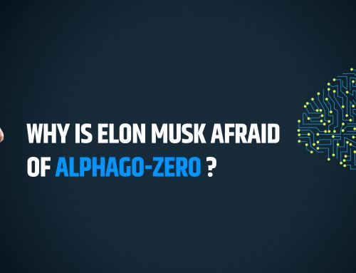 Why is Elon Musk afraid of AlphaGo-Zero?
